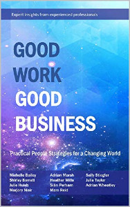 Good Work Good Business by Heather Mills