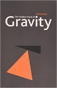 The Hidden Hand of Gravity by Colin Beckley